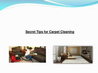 Secret Tips for Carpet Cleaning