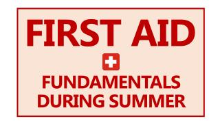First Aid Fundamentals During Summer