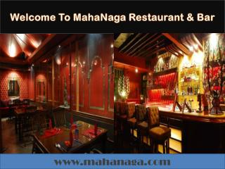 MahaNaga - Restaurant and bar in Bangkok