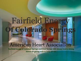 Fairfield Energy Of Colorado Springs_American Heart Association