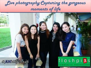 Live photography-Capturing the gorgeous moments of life