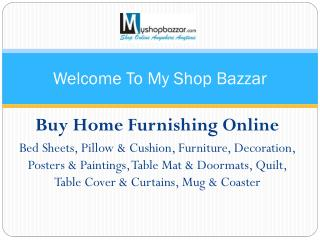 Buy Home Furnishing Products Online