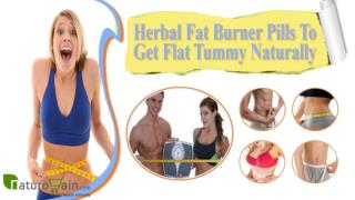 Herbal Fat Burner Pills To Get Flat Tummy Naturally