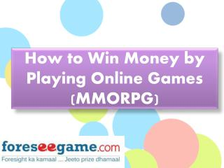 How to Win Money by Playing Online Games