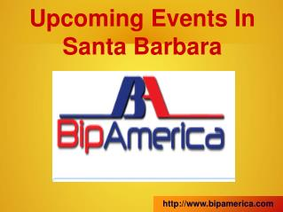 Upcoming Events In Santa Barbara