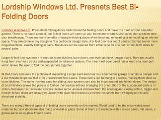 Lordship Windows Ltd. Presnets Best Bi-folding Doors