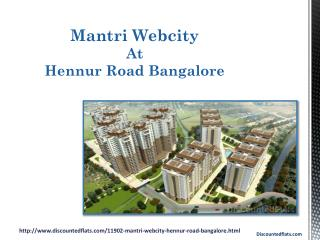 Mantri Webcity in Bangalore - PPT