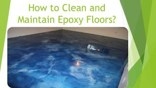 How to Clean and Maintain Epoxy Floors?