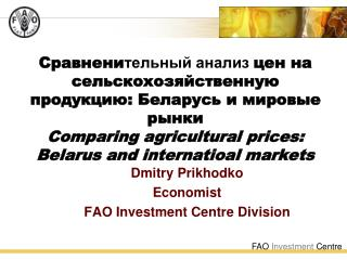 :     Comparing agricultural prices:  Belarus and internatioal markets