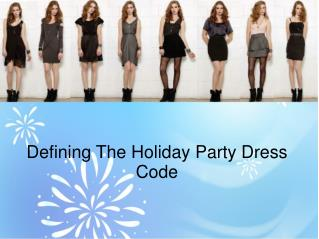 Defining The Holiday Party Dress Code