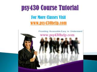 PSY 430 COURSES/ psy430helpdotcom