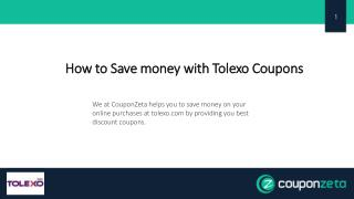 Save money with Tolexo Coupons