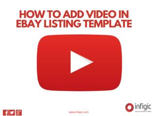 How to add video in ebay listing template