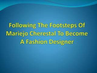 Mariejo Cherestal - Fashion Icon