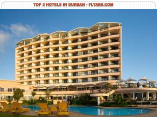 Top 5 Hotels in Durban - FlyAbs.com