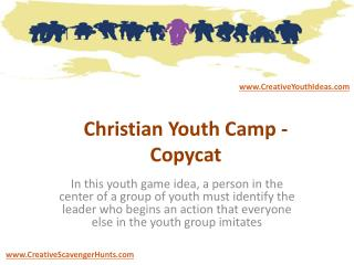 Christian Youth Camp - Copycat