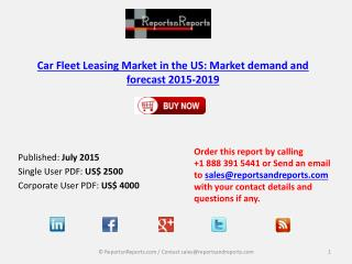 Car Fleet Leasing Market in the US: Market demand and foreca