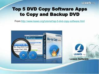 Top 5 DVD Copy Software Apps to Copy and Backup DVD