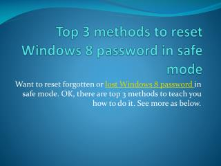 Top 3 methods to remove Windows 8 password in safe mode