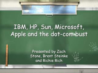 IBM, HP, Sun, Microsoft, Apple and the dot-com bust