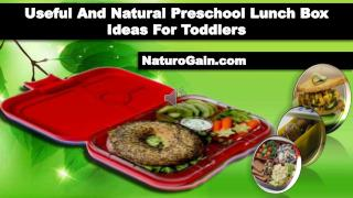 Useful And Natural Preschool Lunch Box Ideas For Toddlers