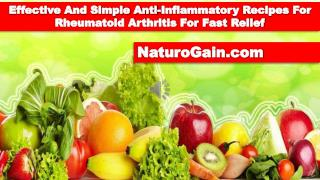 Effective And Simple Anti-Inflammatory Recipes For Rheumatoi