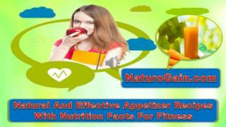 Natural And Effective Appetizer Recipes With Nutrition Facts