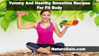 Yummy And Healthy Smoothie Recipes For Fit Body