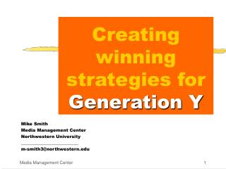 Creating winning strategies for Generation Y