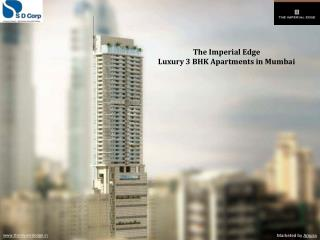 The Imperial Edge - 3 BHK Apartments in Mumbai