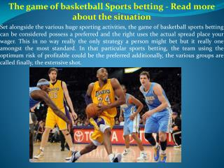 The game of basketball Sports betting  Read more about the s