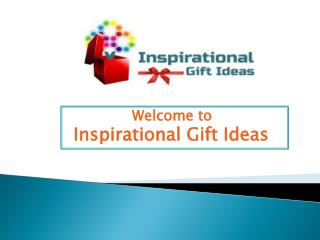 inspirational Gift Ideas
