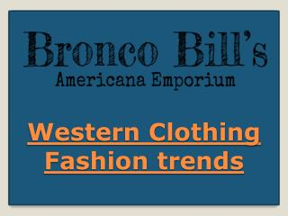Western Clothing Fashion trends
