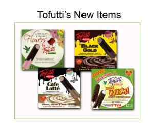Tofutti s New Items