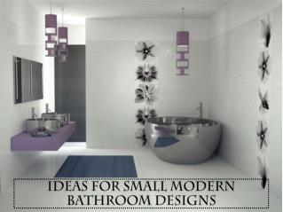 Ideas for Small Modern Bathroom Designs