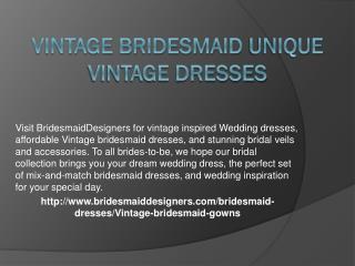 Vintage Bridesmaid Unique Vintage Dresses