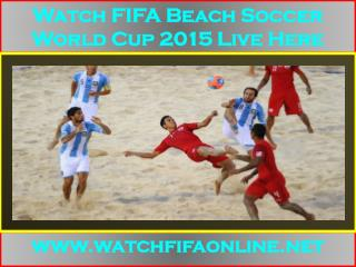 Live FIFA Beach Soccer World Cup Online Here