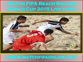 Live FIFA Beach Soccer World Cup Coverage