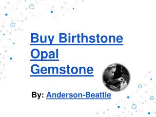 Buy Birthstone Opal Gemstone
