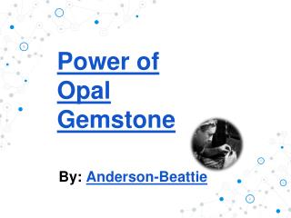 Power of Opal Gemstone