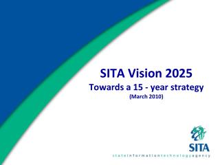 SITA Vision 2025 Towards a 15 - year strategy March 2010