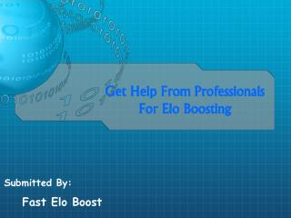 Get Help From Professionals For Elo Boosting