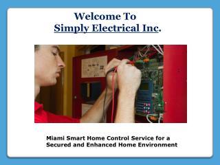 Miami Smart Home Control Service