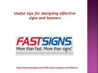 Useful tips for designing effective signs and banners