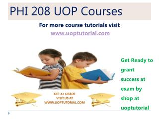 PHI 208 UOP Courses / uoptutorial