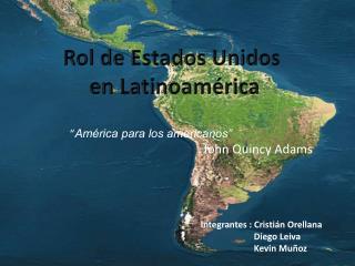 Rol de Estados Unidos  en Latinoam rica