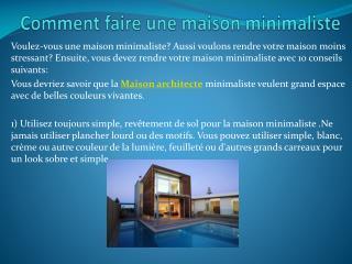 Comment faire une maison minimaliste