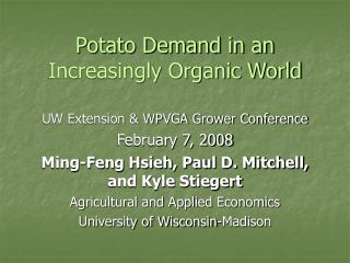 Potato Demand in an Increasingly Organic World