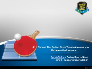 Choose The Perfect Table Tennis Accessory for Maximum Perfor