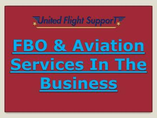 FBO & Aviation Services In The Business